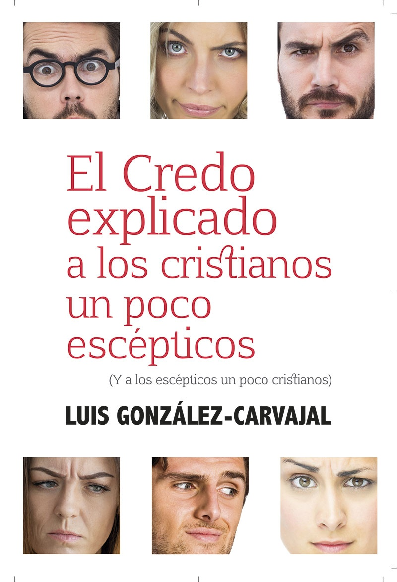 Resultado de imagen de El credo explicado a los cristianos un poco escépticos